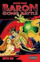 Baron Gong Battle, Volume 1