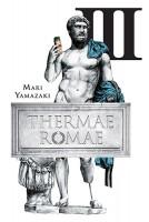 Thermae Romae, Omnibus 3