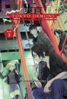 Tokyo Demons, Book 2: Add a Little Chaos