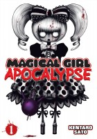 Magical Girl Apocalypse, Volume 1