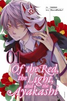Of the Red, the Light, and the Ayakashi, Volume 1