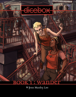 Dicebox, Volume 1: Wander