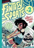 Fantasy Sports, Volume 2: The Bandit of Barbel Bay