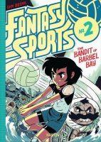 Fantasy Sports, Volume 2: The Bandit of Barbel Bay