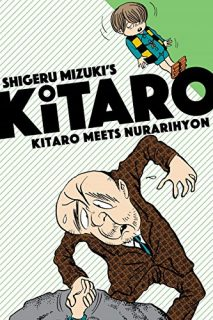 Kitaro, Volume 2: Kitaro Meets Nurarihyon