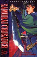 Samurai Crusader: The Kumomaru Chronicles, Volume 1