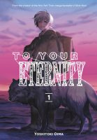 To Your Eternity, Volume 1